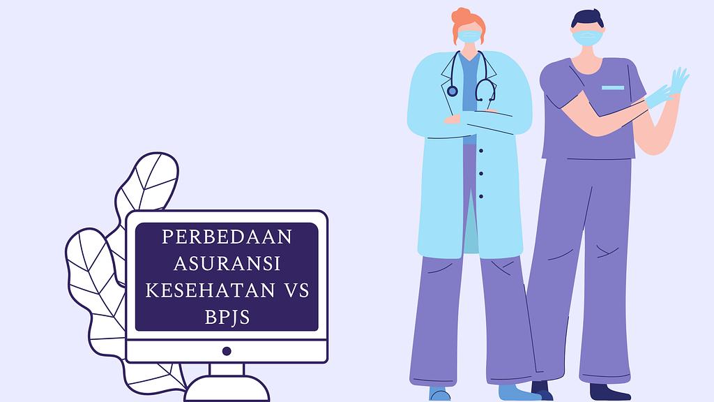 perbedaan asuransi kesehatan vs bpjs